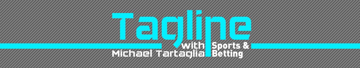 Tagline w/ Michael Tartaglia